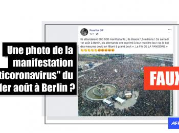 """Manifestation """"anticoronavirus"""" à Berlin : attention aux photos sorties de leur contexte"""